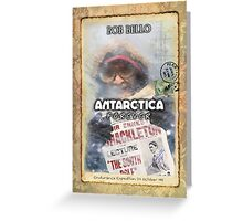 Antarctica Forever Greeting Card