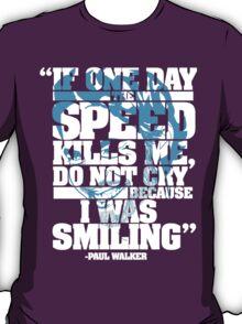 Paul Walker Tribute shirt T-Shirt
