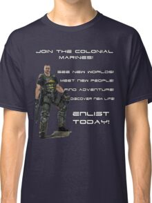 Enlist in The Colonial Marines Classic T-Shirt