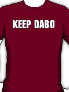 Keep Dabo T-Shirt