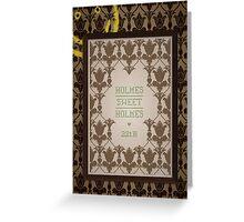 Holmes Sweet Holmes Greeting Card