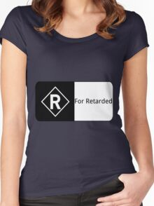 Rated R For Retarded Women's Fitted Scoop T-Shirt