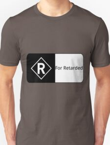 Rated R For Retarded Unisex T-Shirt