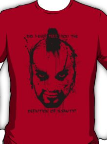 FarCry 3 - Definition of Insanity  T-Shirt