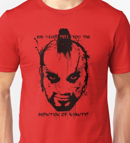 FarCry 3 - Definition of Insanity  Unisex T-Shirt