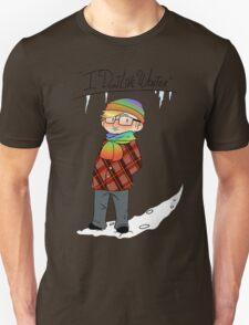 Don't like winter? T-Shirt