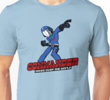 Commander Vs The World Unisex T-Shirt