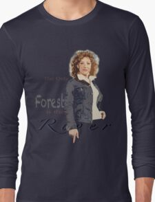 The only water in the forest is the River Long Sleeve T-Shirt