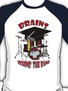 BRAINS behind the BAND T-Shirt