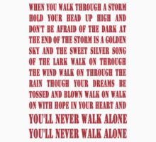 You'll Never Walk Alone - RED by Graham Lawrence