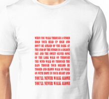 You'll Never Walk Alone - RED Unisex T-Shirt