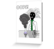 When science goes wrong. Greeting Card