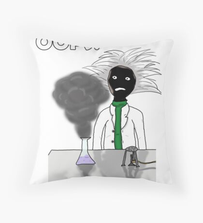 When science goes wrong. Throw Pillow
