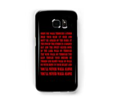 You'll Never Walk Alone - RED Samsung Galaxy Case/Skin