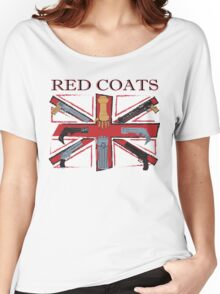 Join the Red Coats!!!! Women's Relaxed Fit T-Shirt
