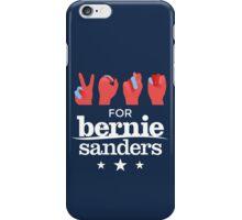 Vote Bernie - Deaf for Bernie Sanders (Sign Language) Fundraising Merchandise iPhone Case/Skin