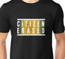 citizen erased Unisex T-Shirt
