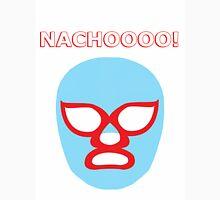 NACHOOOO! Unisex T-Shirt