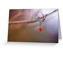 Red and remaining.... Greeting Card