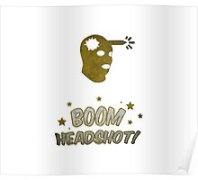 Counter Strike Global Offensive - Boom Headshot Poster