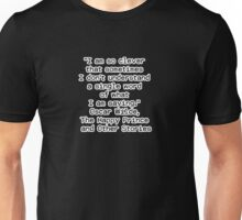 """""""I am so clever that sometimes I don't understand a single word of what I am saying.""""  ― Oscar Wilde, The Happy Prince and Other Stories Unisex T-Shirt"""