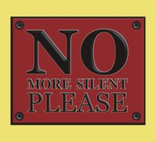 No More Silent Please decoration Clothing & Stickers by goodmusic