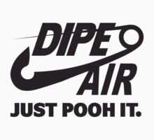 DIPE AIR - JUST POOH IT. Baby Tee