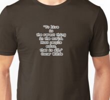 """To live is the rarest thing in the world. Most people exist, that is all.""  ― Oscar Wilde Unisex T-Shirt"