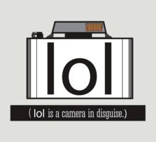 lol is a camera in disguise by DUST505