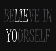 Believe in Yourself by David Hall