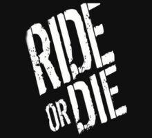 Ride or Die by avasponge