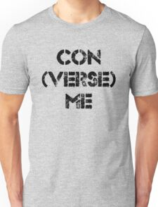 con (VERSE) me Unisex T-Shirt