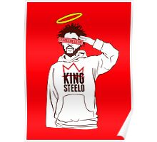 king steelo capital steez Poster