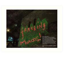 FRACKING MORONS(C2013) Art Print