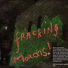 FRACKING MORONS(C2013) by Paul Romanowski