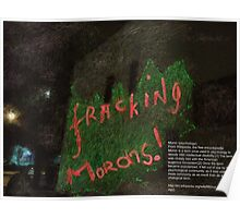 FRACKING MORONS(C2013) Poster