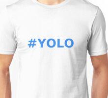 Hashtag YOLO Unisex T-Shirt