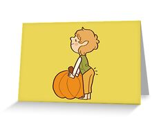 back that pumpkin butt up Greeting Card