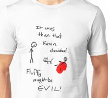 Fluffy Might Be EVIL! Unisex T-Shirt
