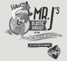Mr. J's Plastic Surgery ( Black & White ) by Justin Jones