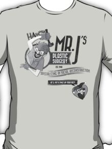 Mr. J's Plastic Surgery ( Black & White ) T-Shirt