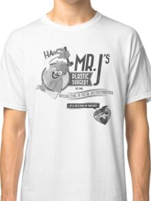 Mr. J's Plastic Surgery ( Black & White ) Classic T-Shirt