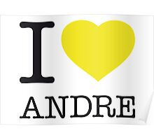 I ♥ ANDRE Poster