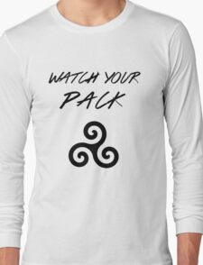 Watch Your Pack Long Sleeve T-Shirt