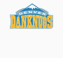 Denver Danknugs Tee Unisex T-Shirt