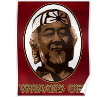 Miyagi Whacks Off! - Karate Kid - Humor Poster