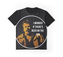 Zap Rowsdower - BEER QUOTE Graphic T-Shirt