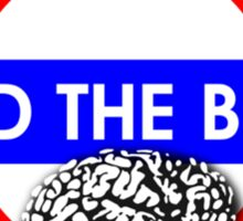 Mind the Brain Sticker