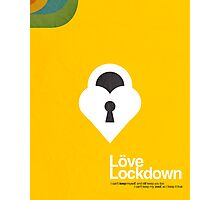 Love Lockdown Photographic Print