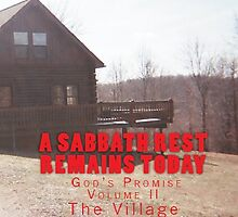 A Sabbath Rest Remains Today God's Promise Volume II by Charles Lee Emerson, Author, Minister, Poet, Publisher